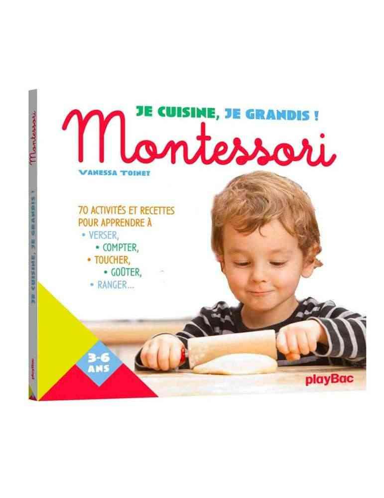 Je cuisine, je grandis! Montessori - playbac